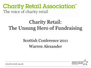 Charity Retail:  The Unsung Hero of Fundraising