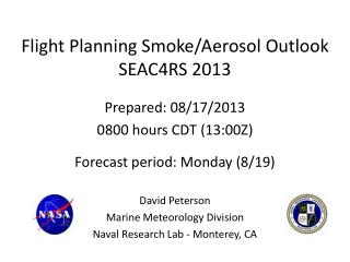Flight Planning Smoke/Aerosol Outlook SEAC4RS 2013