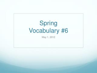 Spring Vocabulary  #6