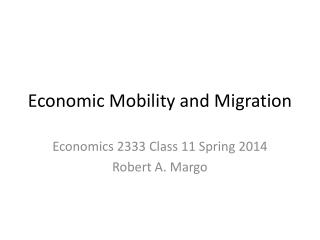 Economic Mobility and Migration