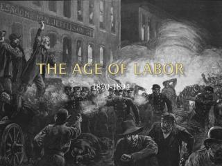 The Age of Labor