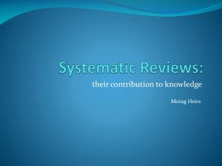 Systematic Reviews: