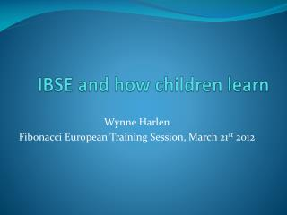 IBSE and how children learn