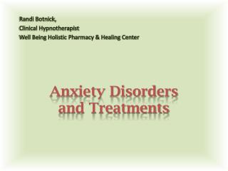 Anxiety Disorders  and Treatments