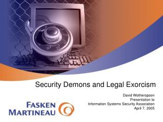 Security Demons and Legal Exorcism