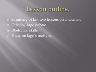Lesson outline.