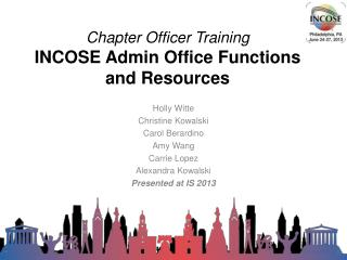 Chapter Officer Training INCOSE  Admin  Office Functions and Resources