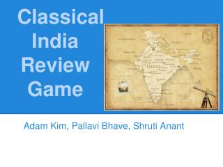 Classical India Review Game