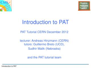 Introduction to PAT