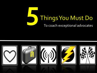 5 Things You Must Do