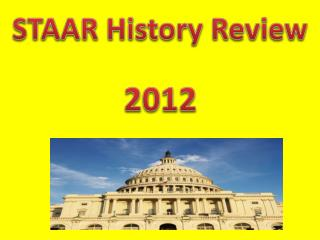 STAAR History Review 2012