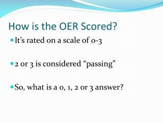 How is the OER Scored?