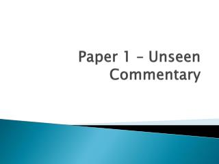 Paper 1 – Unseen Commentary