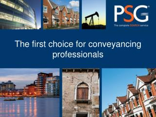 The first choice for  conveyancing  professionals