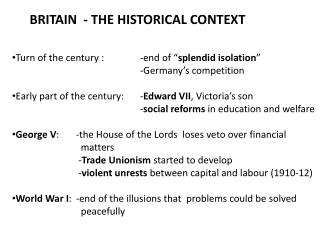 BRITAIN  - THE HISTORICAL CONTEXT