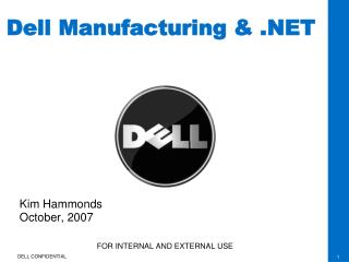 Dell Manufacturing & .NET