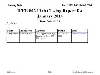 IEEE 802.11ah Closing Report for January 2014