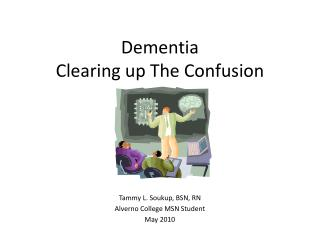Dementia Clearing up The Confusion
