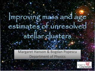 Improving mass and age estimates of unresolved stellar clusters