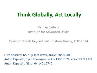 Think  Globally, Act  L ocally