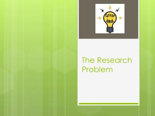 The Research Problem