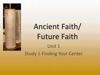 Ancient Faith/ Future Faith
