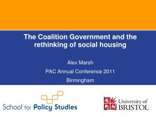 The Coalition Government and the rethinking of social housing Alex  Marsh
