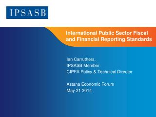 International Public Sector Fiscal and Financial Reporting Standards