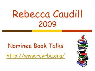 Rebecca Caudill 2009