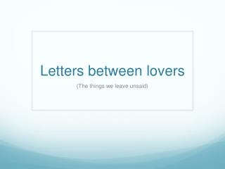 Letters between lovers