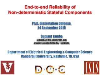 End-to-end Reliability of  Non-deterministic  Stateful  Components
