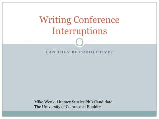 Writing Conference Interruptions