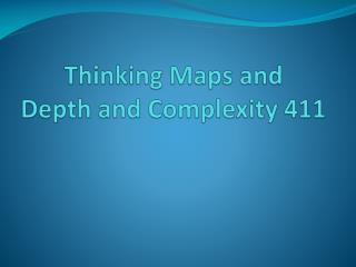 Thinking  Maps  and  Depth  and Complexity 411