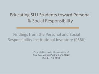 Educating SLU Students toward Personal & Social Responsibility