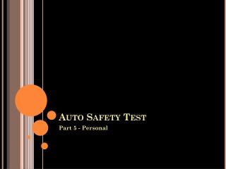 Auto Safety Test