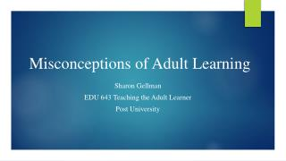 Misconceptions of Adult Learning