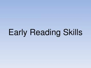 Early Reading Skills