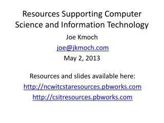 Resources Supporting Computer Science and Information Technology