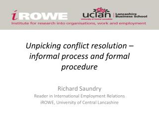 Unpicking  conflict resolution – informal process and formal  procedure