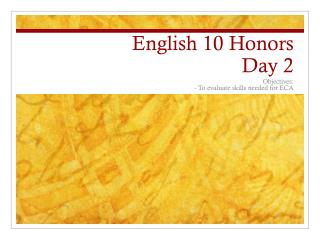 English 10 Honors  Day 2