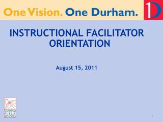 INSTRUCTIONAL FACILITATOR ORIENTATION August 15, 2011
