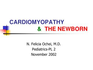 CARDIOMYOPATHY & THE NEWBORN