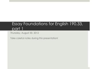 Essay Foundations for English 190.33, part 1
