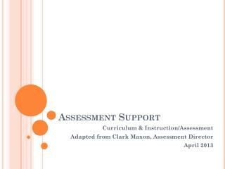 Assessment Support