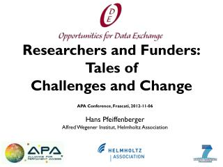 Researchers and Funders: Tales of  Challenges and Change