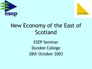 New Economy of the East of Scotland
