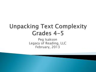 Unpacking Text Complexity Grades 4-5