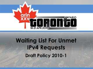 Waiting List For Unmet IPv4 Requests
