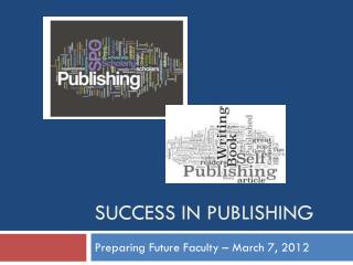 Success in Publishing