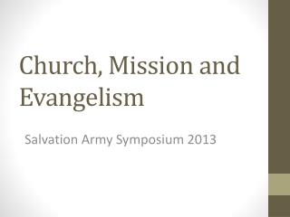 Church, Mission and Evangelism